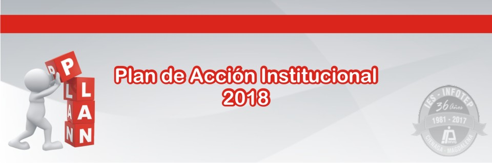 Plan Acción Institucional 2018